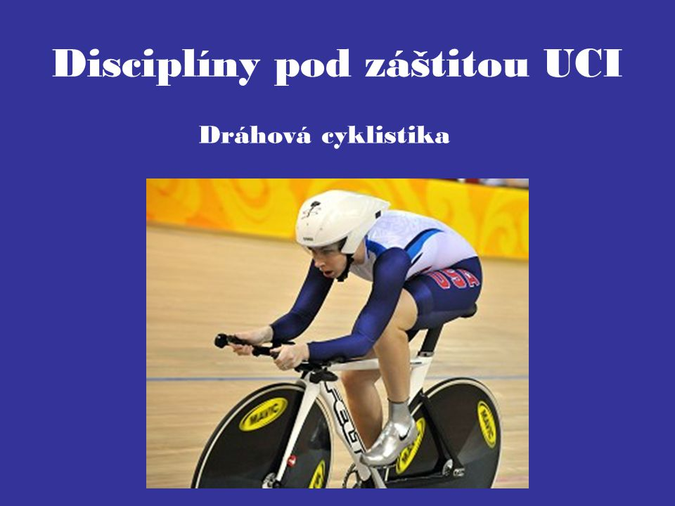 Disciplíny pod záštitou UCI