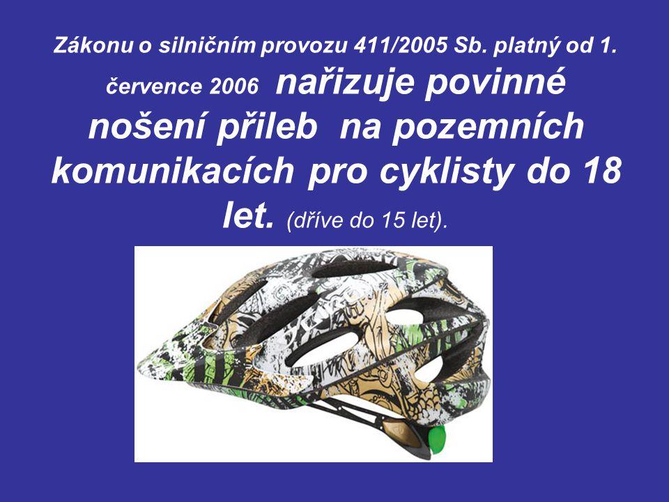 Zákonu o silničním provozu 411/2005 Sb. platný od 1