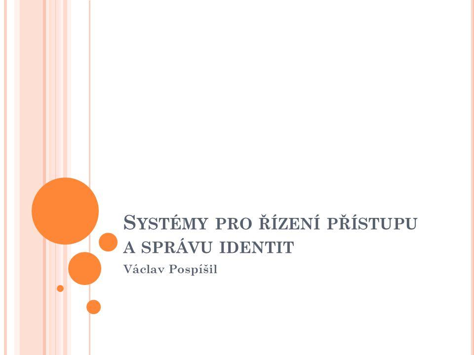 Systémy pro řízení přístupu a správu identit
