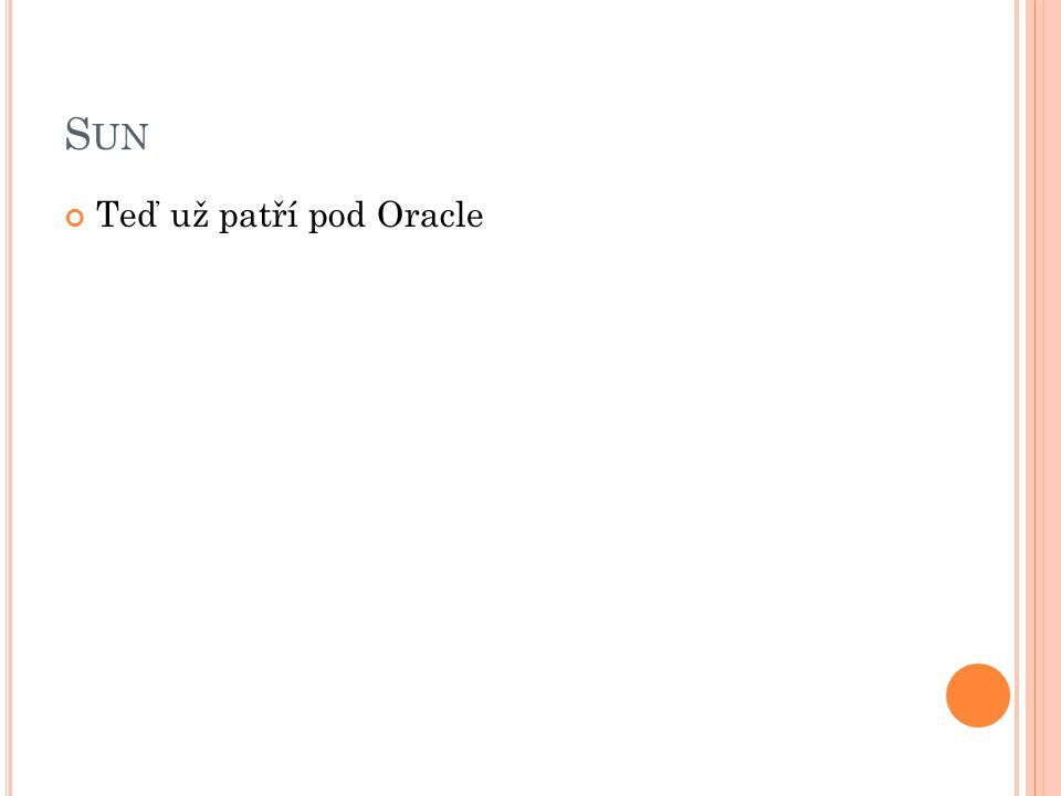 Sun Teď už patří pod Oracle