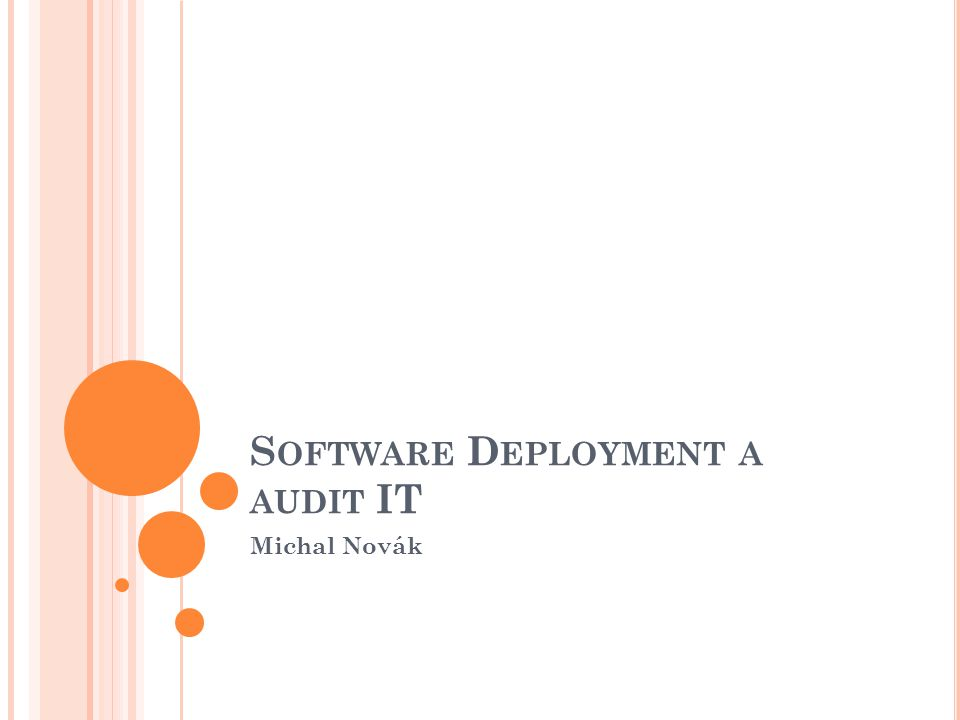 Software Deployment a audit IT