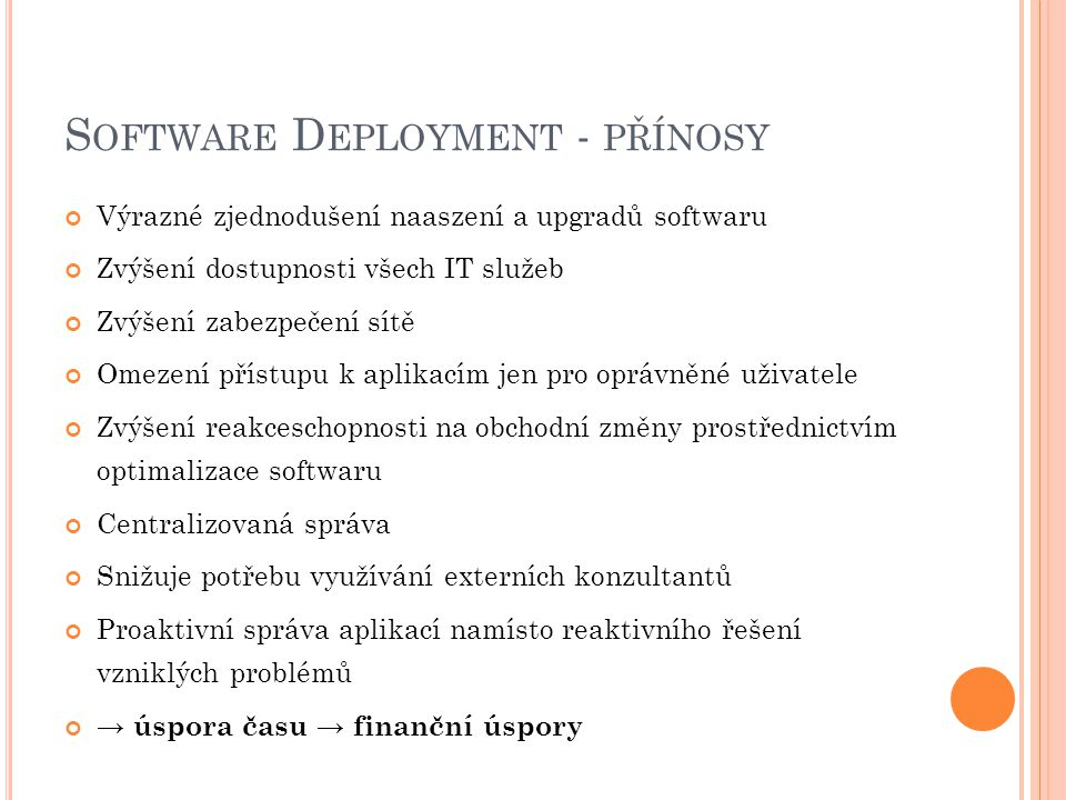 Software Deployment - přínosy