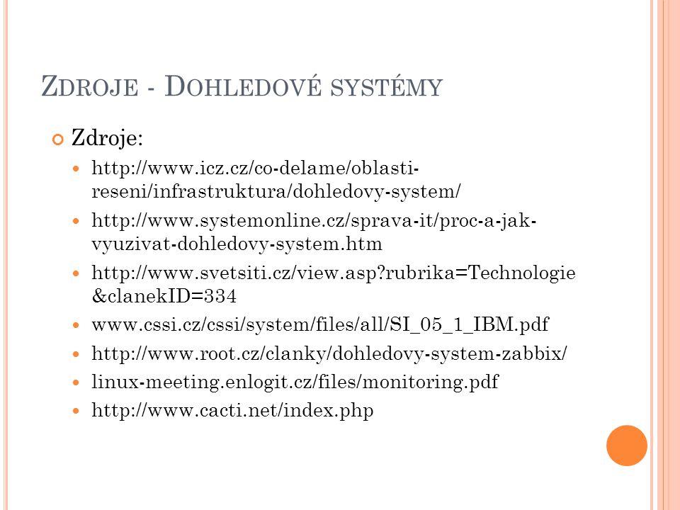Zdroje - Dohledové systémy