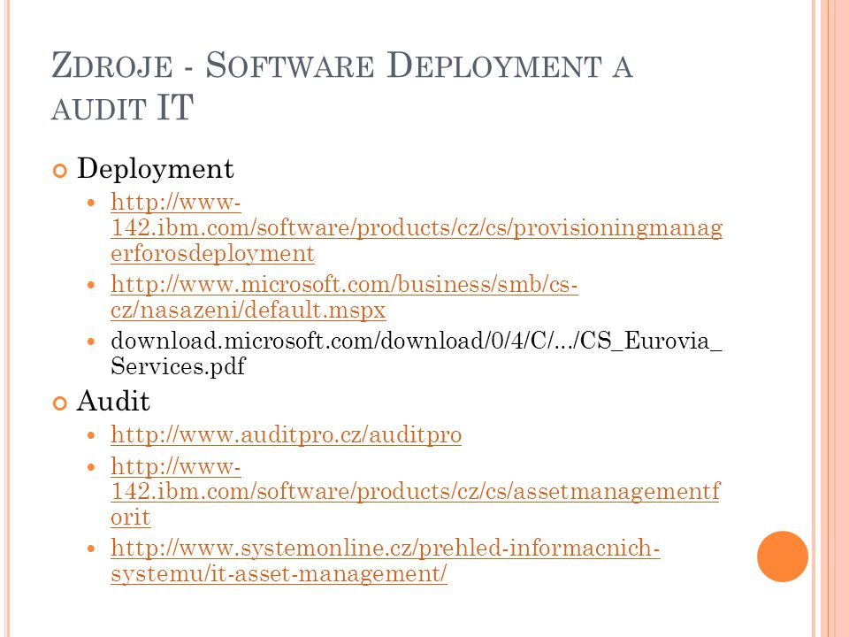 Zdroje - Software Deployment a audit IT