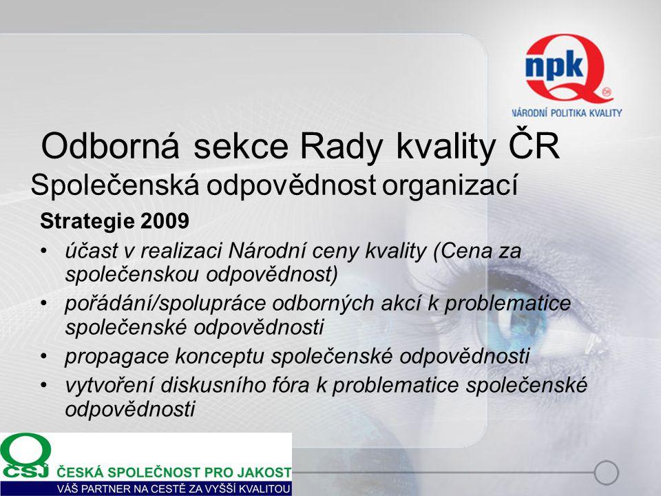 Odborná sekce Rady kvality ČR Společenská odpovědnost organizací