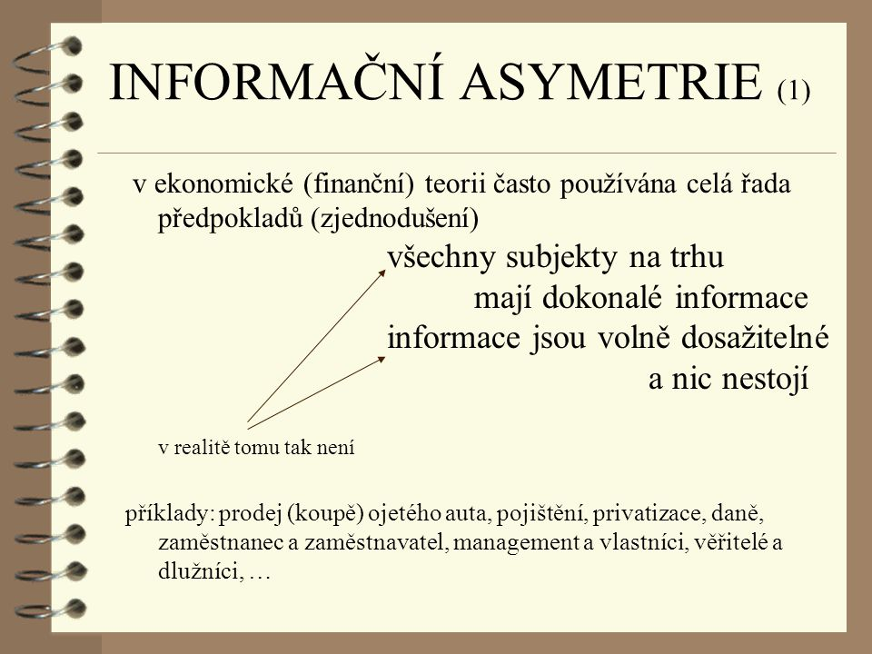 INFORMAČNÍ ASYMETRIE (1)