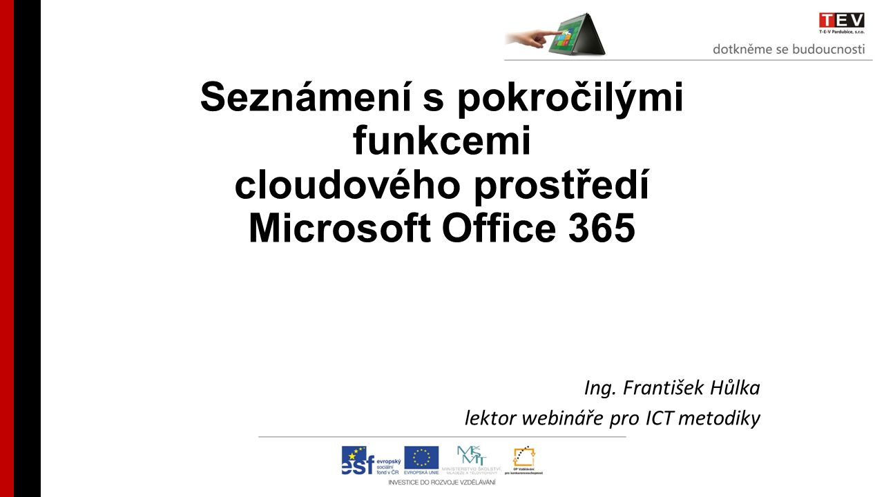 Ing. František Hůlka lektor webináře pro ICT metodiky