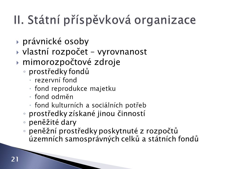 II. Státní příspěvková organizace