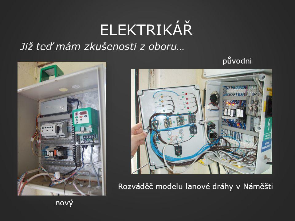 Elektrikář Již teď mám zkušenosti z oboru… původní
