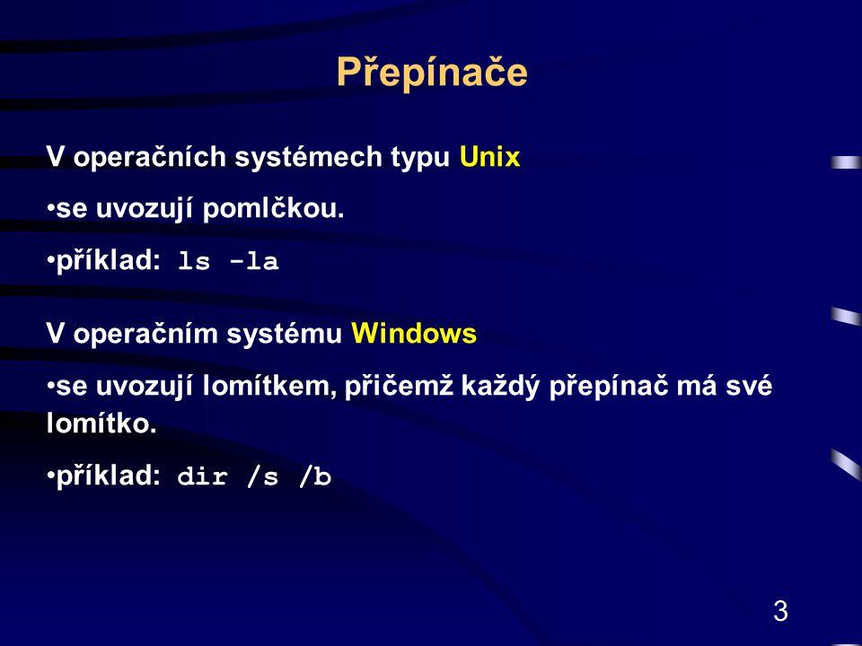 Přepínače V operačních systémech typu Unix se uvozují pomlčkou.