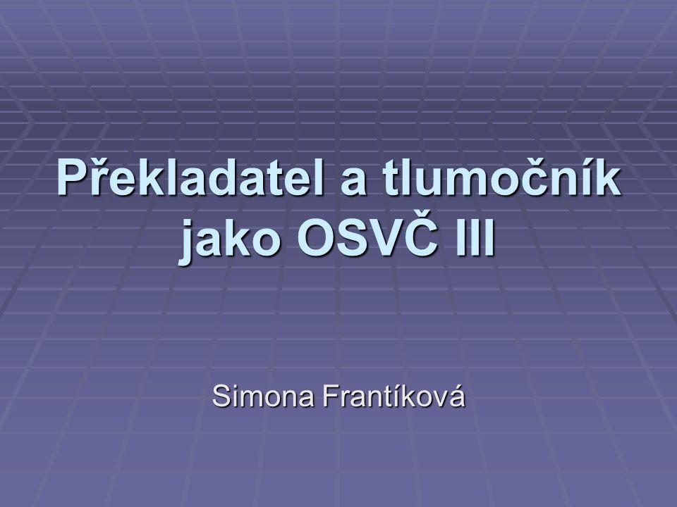 Překladatel a tlumočník jako OSVČ III