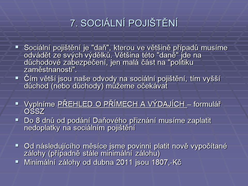 7. SOCIÁLNÍ POJIŠTĚNÍ