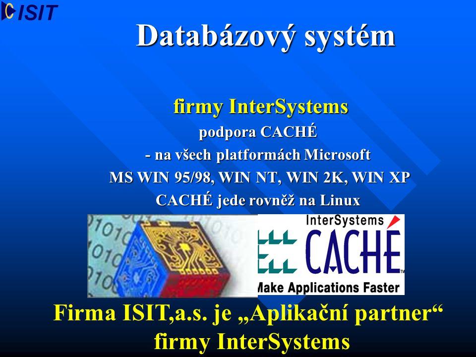 """Databázový systém Firma ISIT,a.s. je """"Aplikační partner"""
