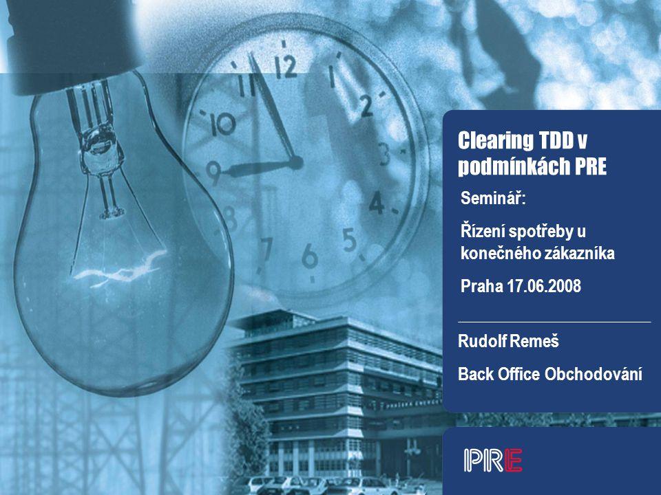 Clearing TDD v podmínkách PRE