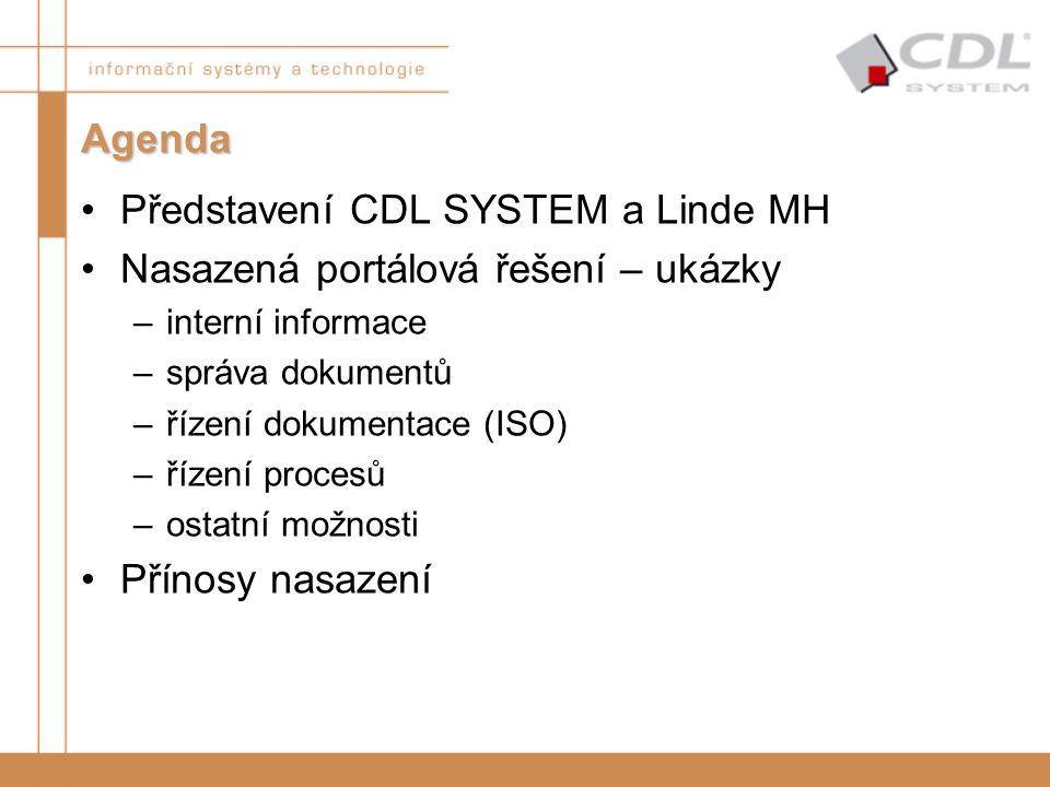 Představení CDL SYSTEM a Linde MH Nasazená portálová řešení – ukázky