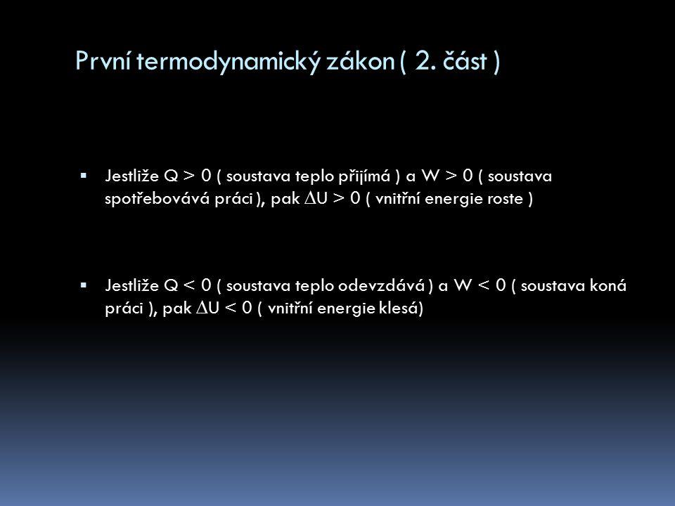 První termodynamický zákon ( 2. část )