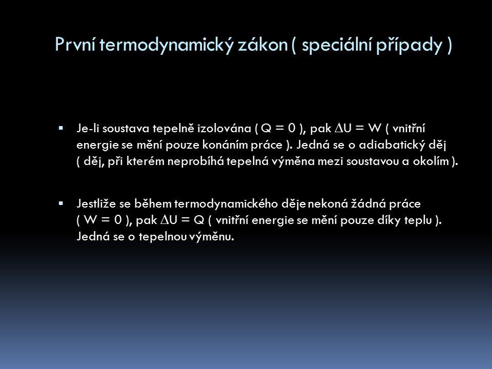 První termodynamický zákon ( speciální případy )