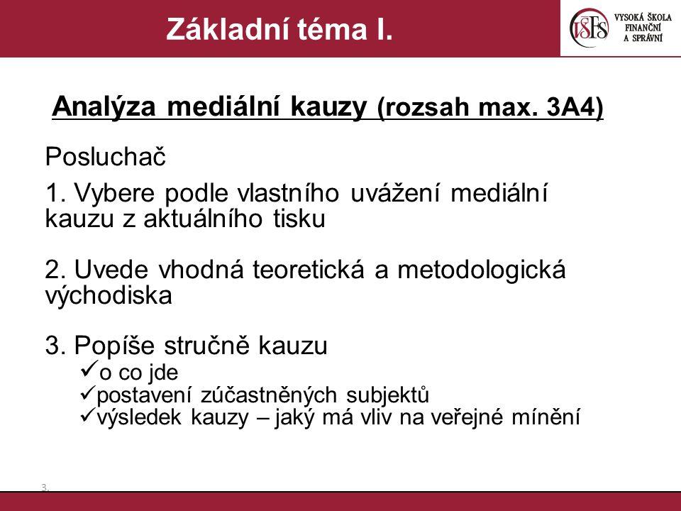 Analýza mediální kauzy (rozsah max. 3A4)
