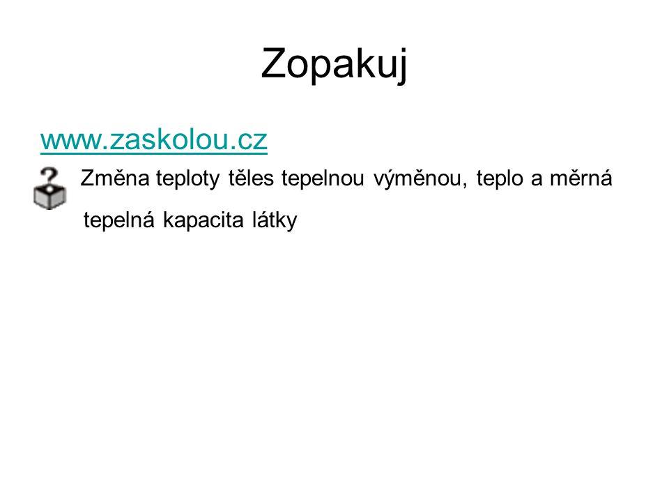Zopakuj www.zaskolou.cz