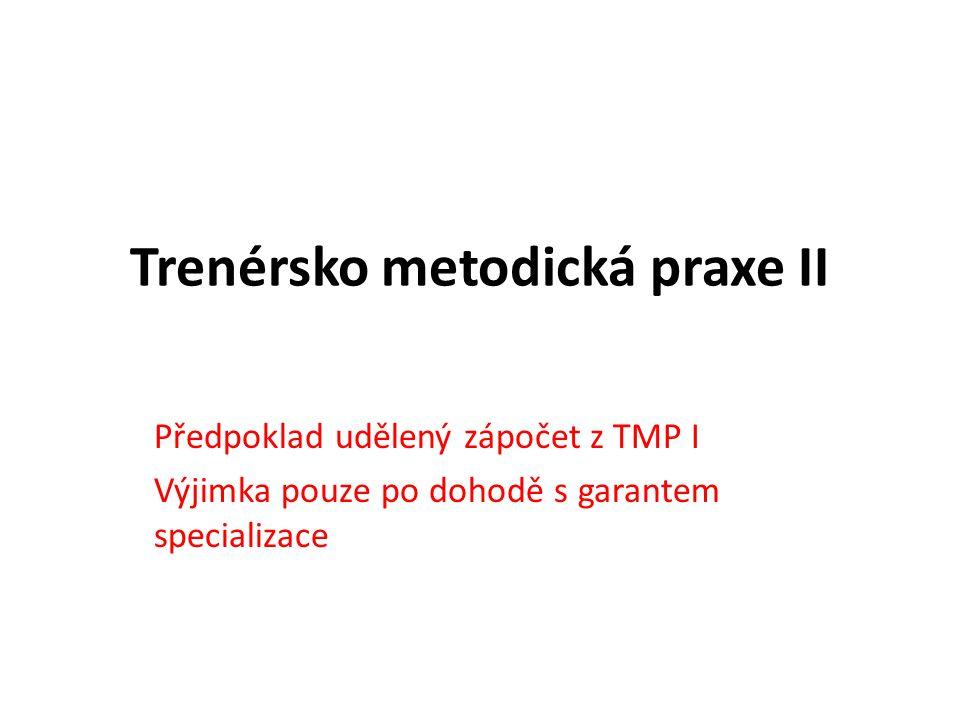 Trenérsko metodická praxe II