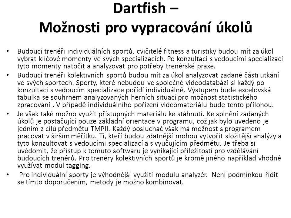 Dartfish – Možnosti pro vypracování úkolů