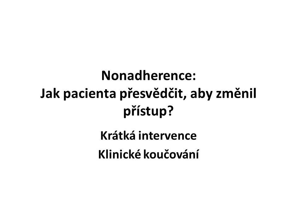 Nonadherence: Jak pacienta přesvědčit, aby změnil přístup