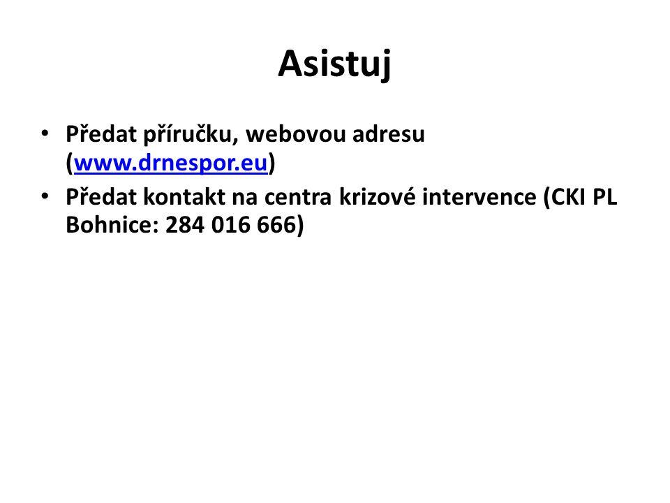 Asistuj Předat příručku, webovou adresu (www.drnespor.eu)