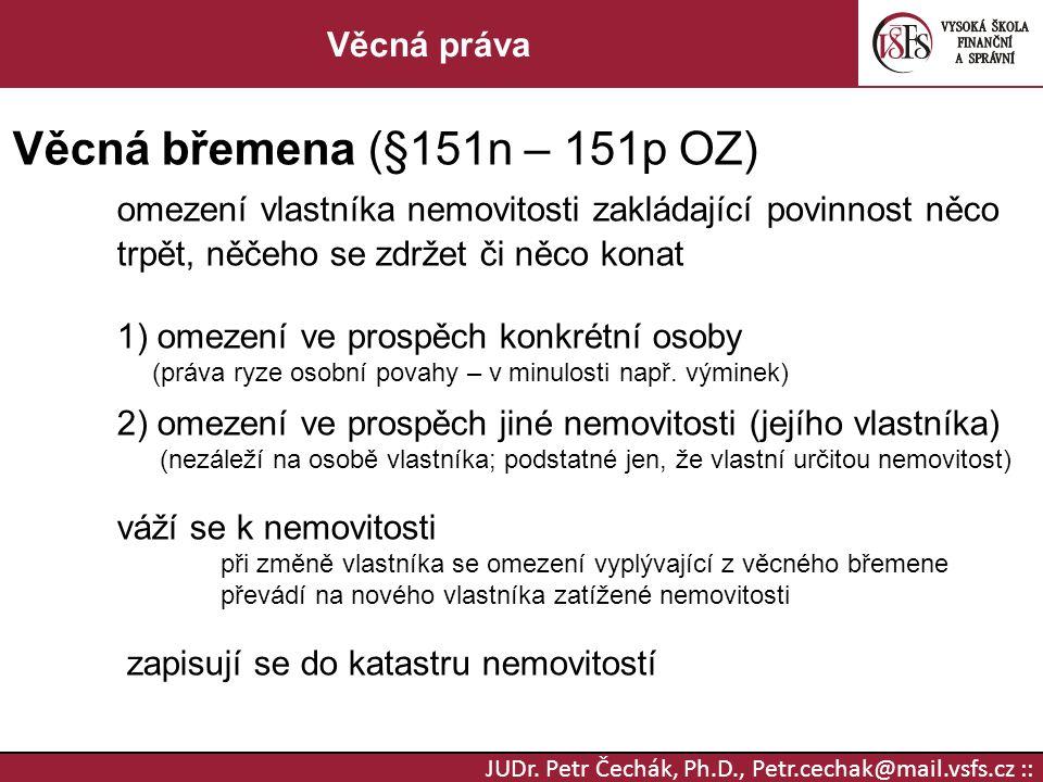 Věcná břemena (§151n – 151p OZ)