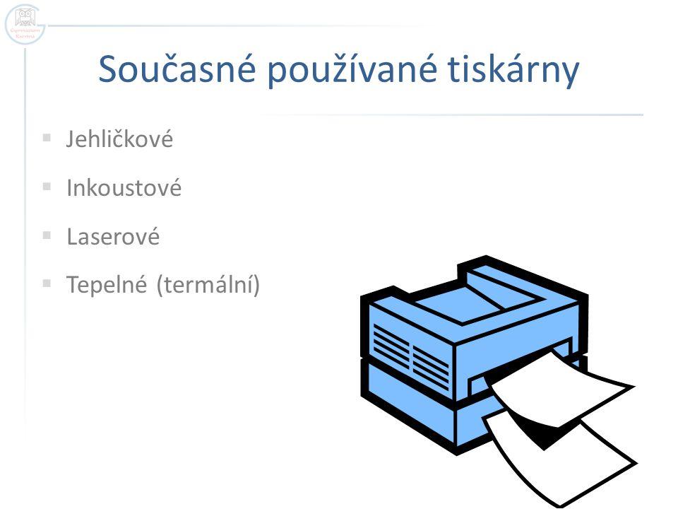 Současné používané tiskárny