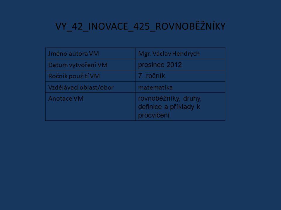 VY_42_INOVACE_425_ROVNOBĚŽNÍKY