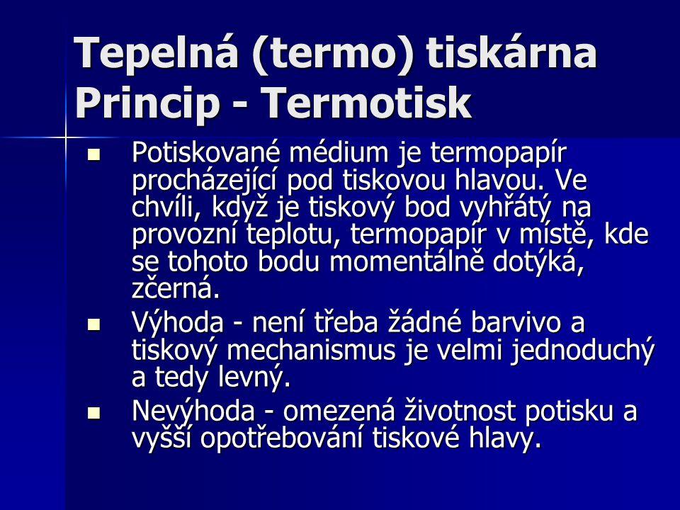Tepelná (termo) tiskárna Princip - Termotisk