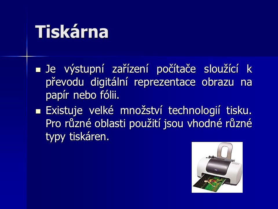 Tiskárna Je výstupní zařízení počítače sloužící k převodu digitální reprezentace obrazu na papír nebo fólii.