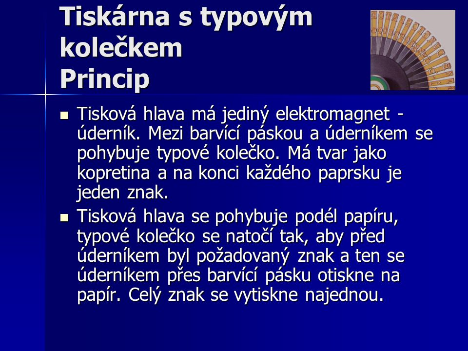 Tiskárna s typovým kolečkem Princip