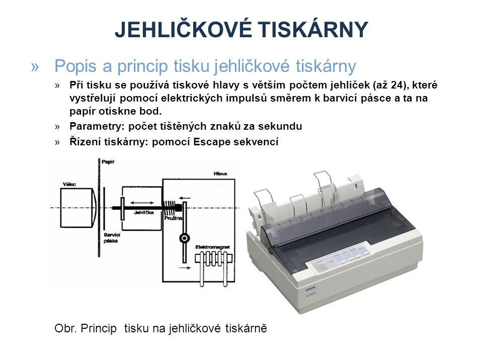 Jehličkové tiskárny Popis a princip tisku jehličkové tiskárny