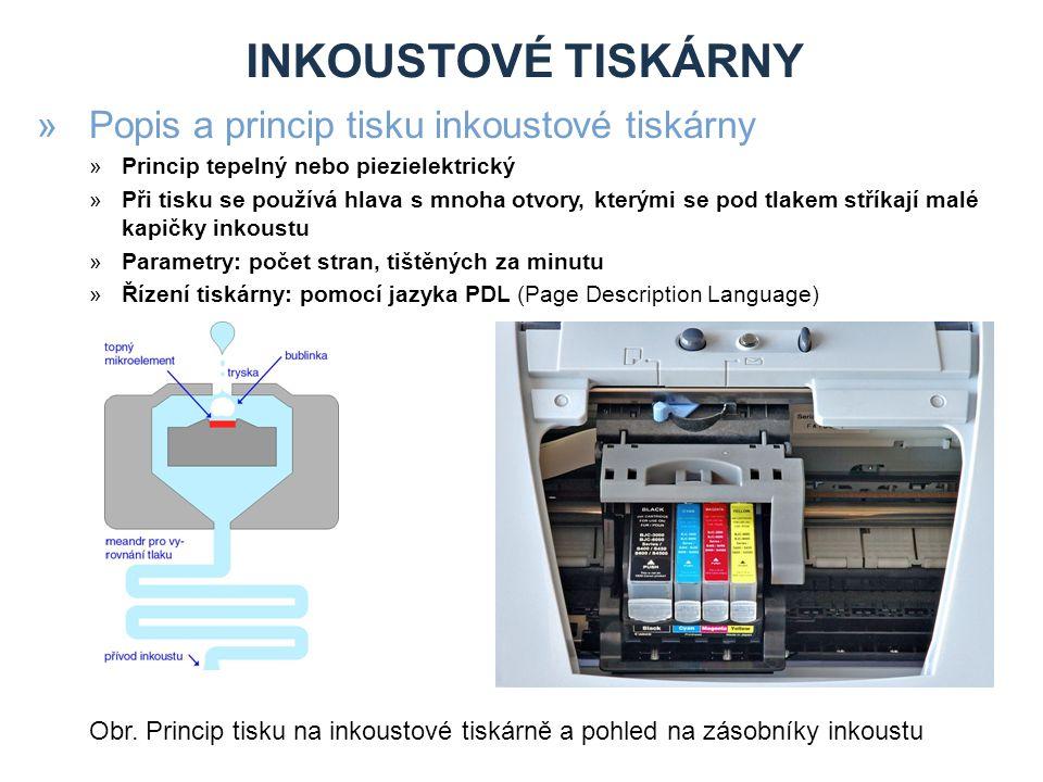 Inkoustové tiskárny Popis a princip tisku inkoustové tiskárny