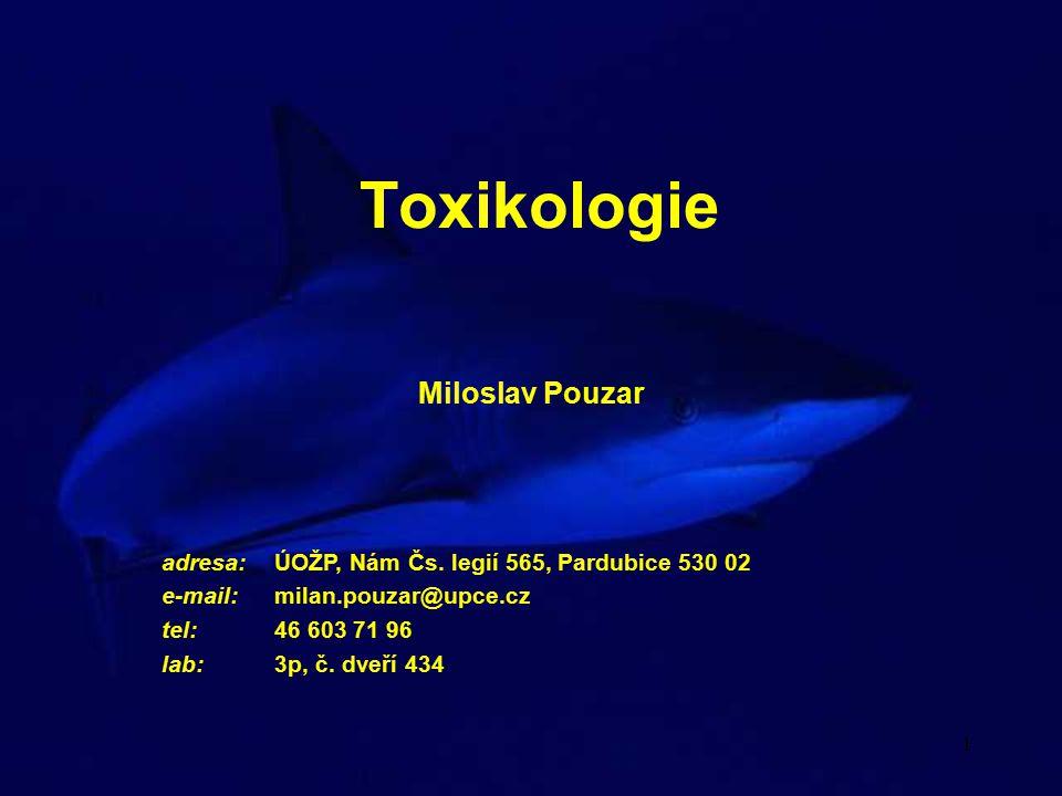 Toxikologie Miloslav Pouzar