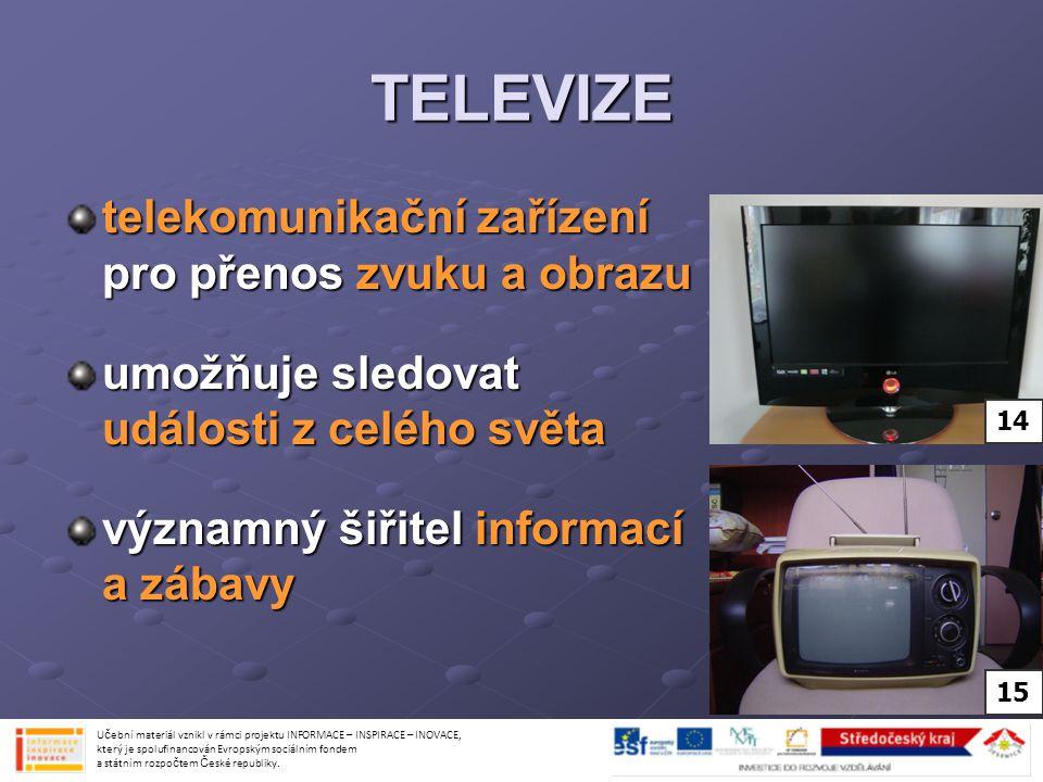TELEVIZE telekomunikační zařízení pro přenos zvuku a obrazu
