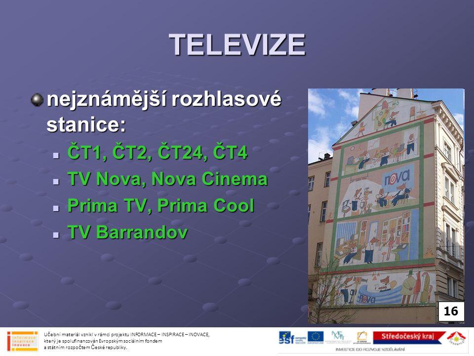 TELEVIZE nejznámější rozhlasové stanice: ČT1, ČT2, ČT24, ČT4