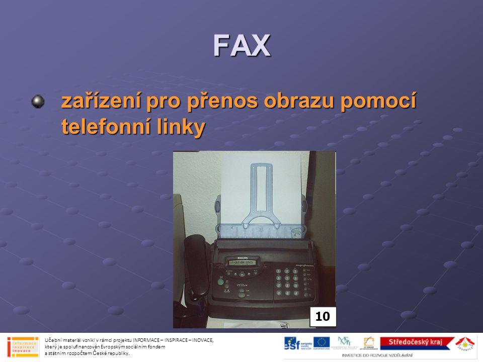 FAX zařízení pro přenos obrazu pomocí telefonní linky 10