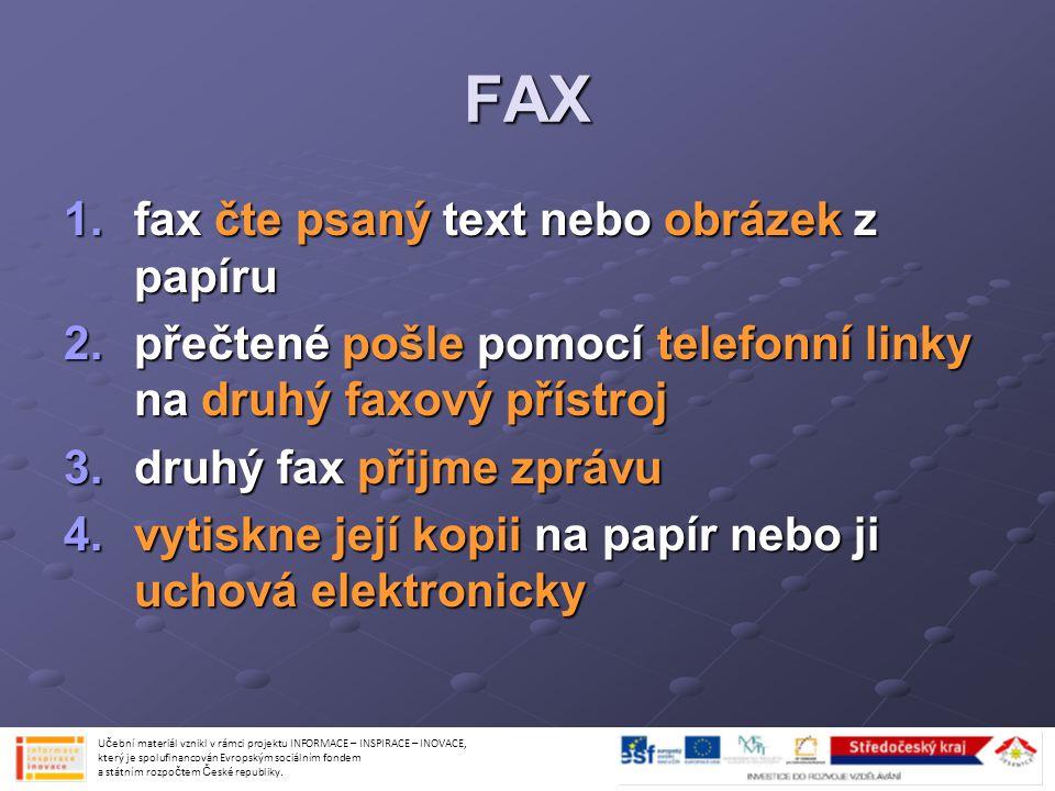 FAX fax čte psaný text nebo obrázek z papíru