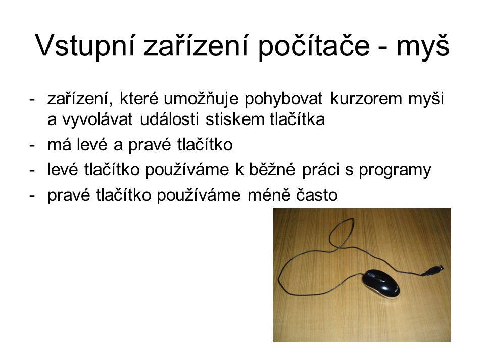 Vstupní zařízení počítače - myš