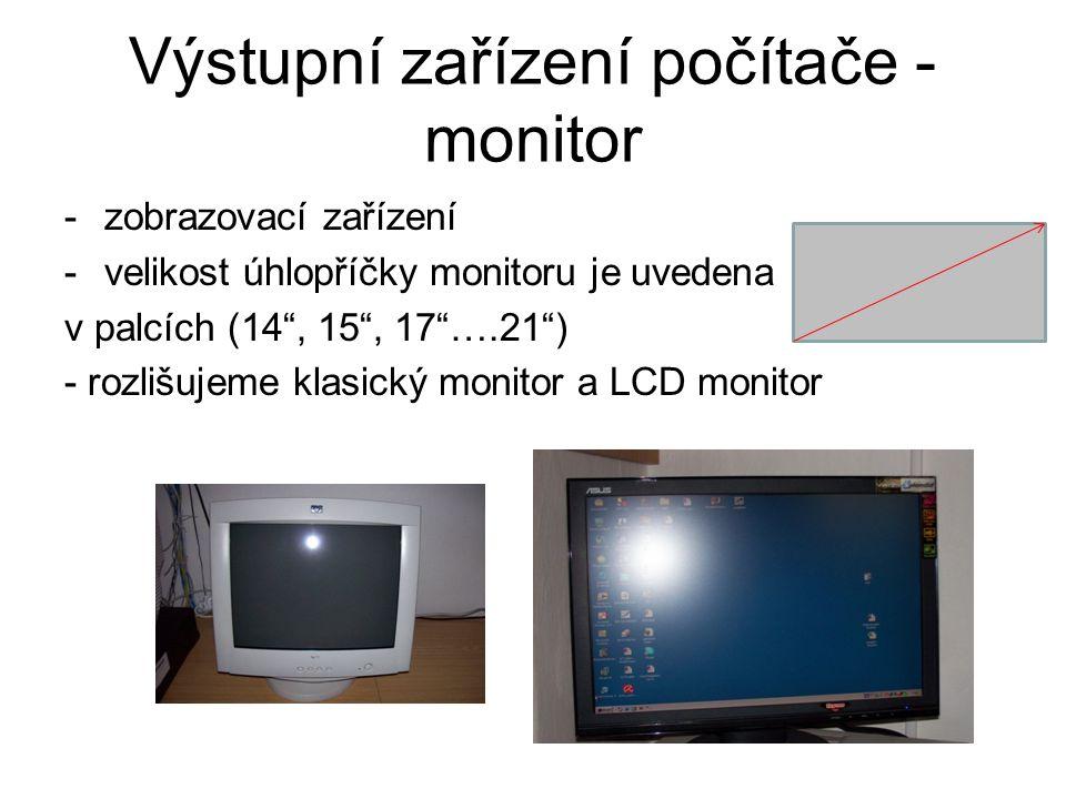 Výstupní zařízení počítače - monitor
