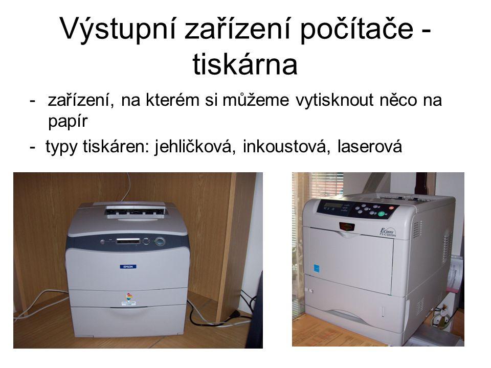 Výstupní zařízení počítače - tiskárna
