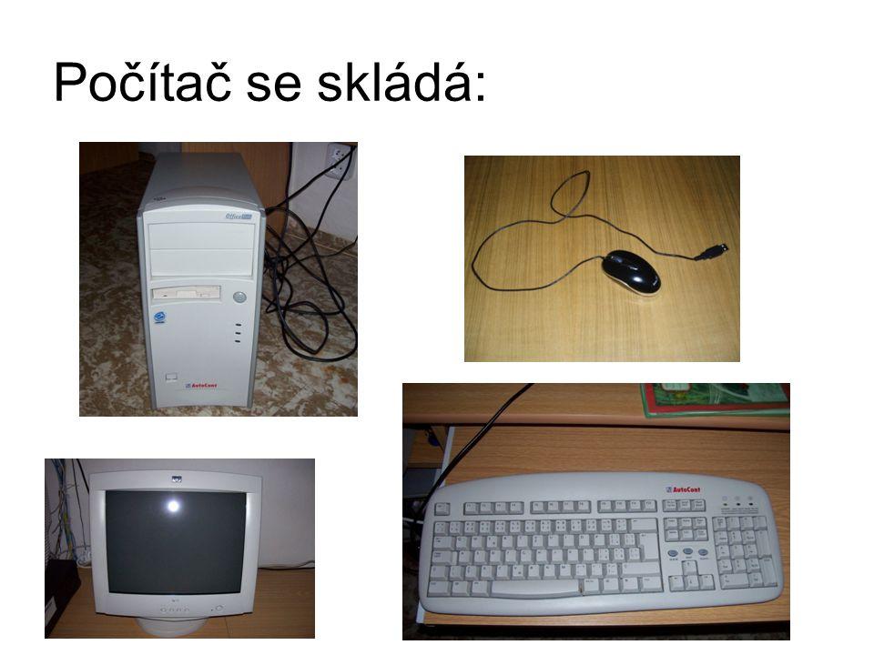 Počítač se skládá: