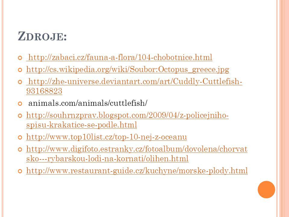 Zdroje: http://zabaci.cz/fauna-a-flora/104-chobotnice.html