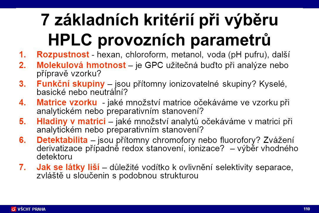 7 základních kritérií při výběru HPLC provozních parametrů