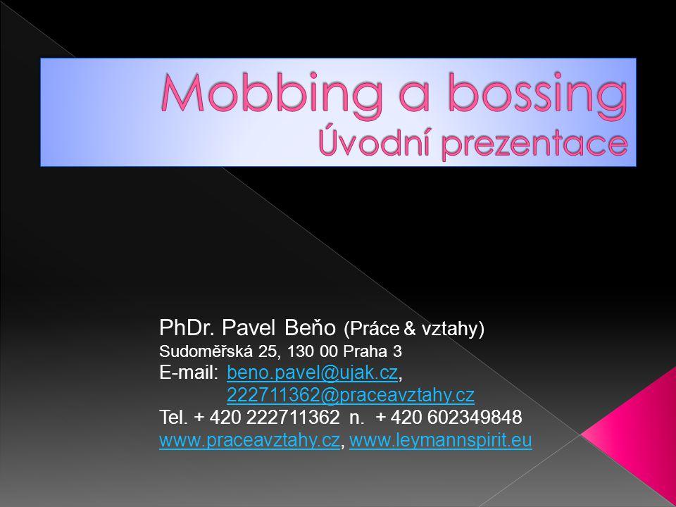 Mobbing a bossing Úvodní prezentace