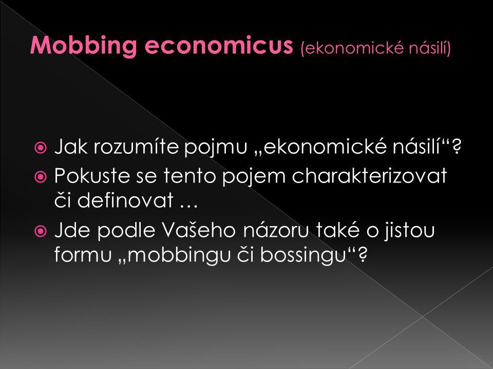 Mobbing economicus (ekonomické násilí)