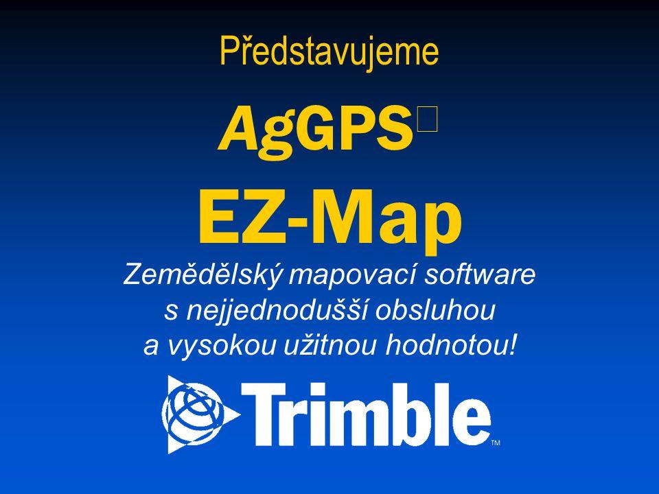 AgGPSÒ EZ-Map Představujeme