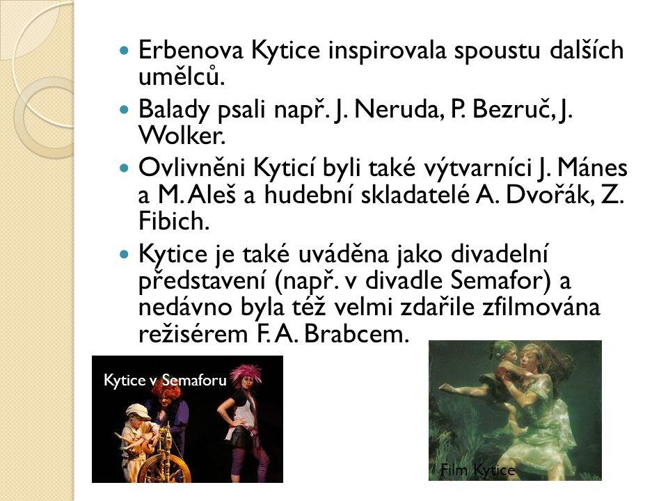 Erbenova Kytice inspirovala spoustu dalších umělců.